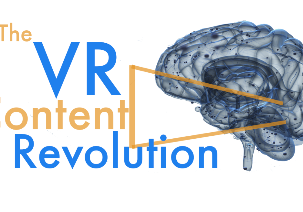 The Virtual Reality Content Revolution